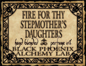 Fire for Thy Stepmother's Daughters