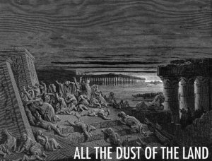 All the Dust of the Land