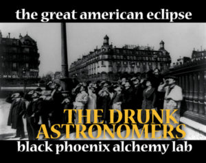 eclipse 2017 THE DRUNK ASTRONOMERS web