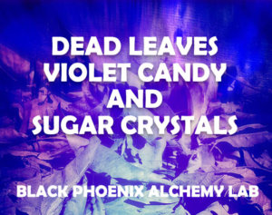 deadleaves2017 WEB dead leaves violet candy and sugar crystals