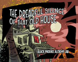 telltaleheart BPAL web - the dreadful silence of that old house
